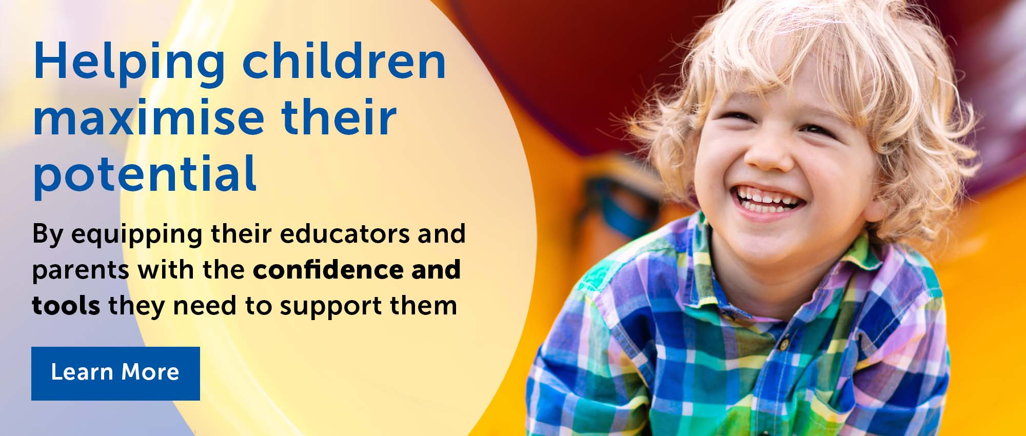 Boy sliding down yellow slide with a big smile Text Supporting parents and educators through online occupational therapy advice and courses Learn More